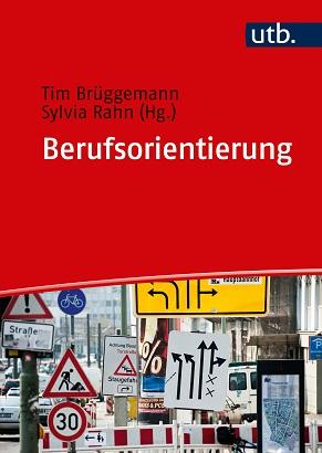 Neues Lehr- und Arbeitsbuch zur Berufsorientierung von den Experten Tim Brüggemann und Sylvia Rahn